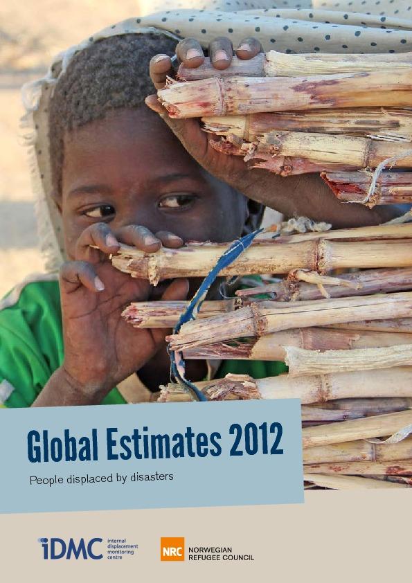 Global Estimates 2012: People Displaced By Disasters