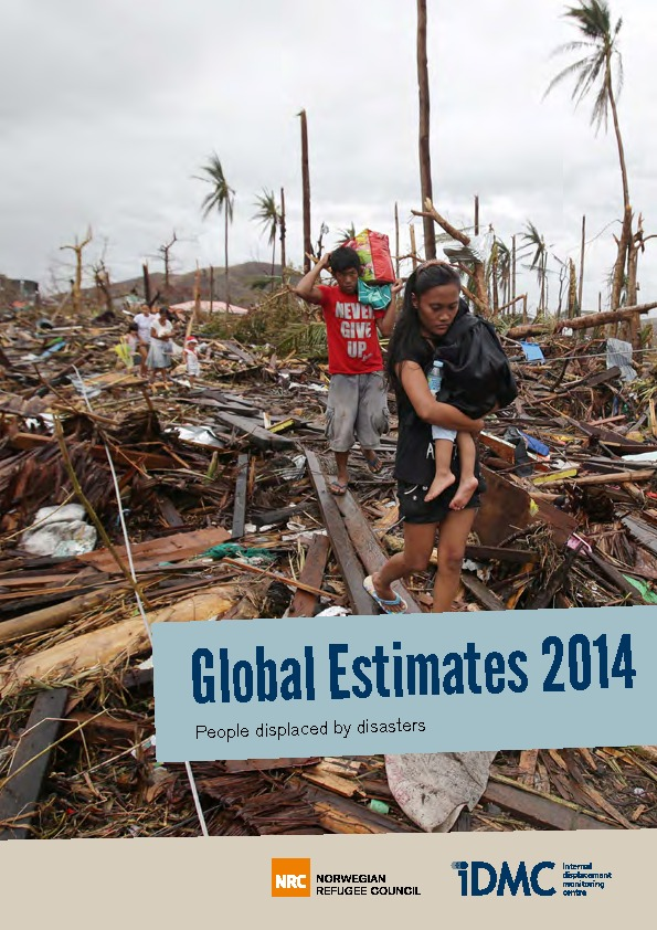 Global Estimates 2014: People Displaced By Disasters