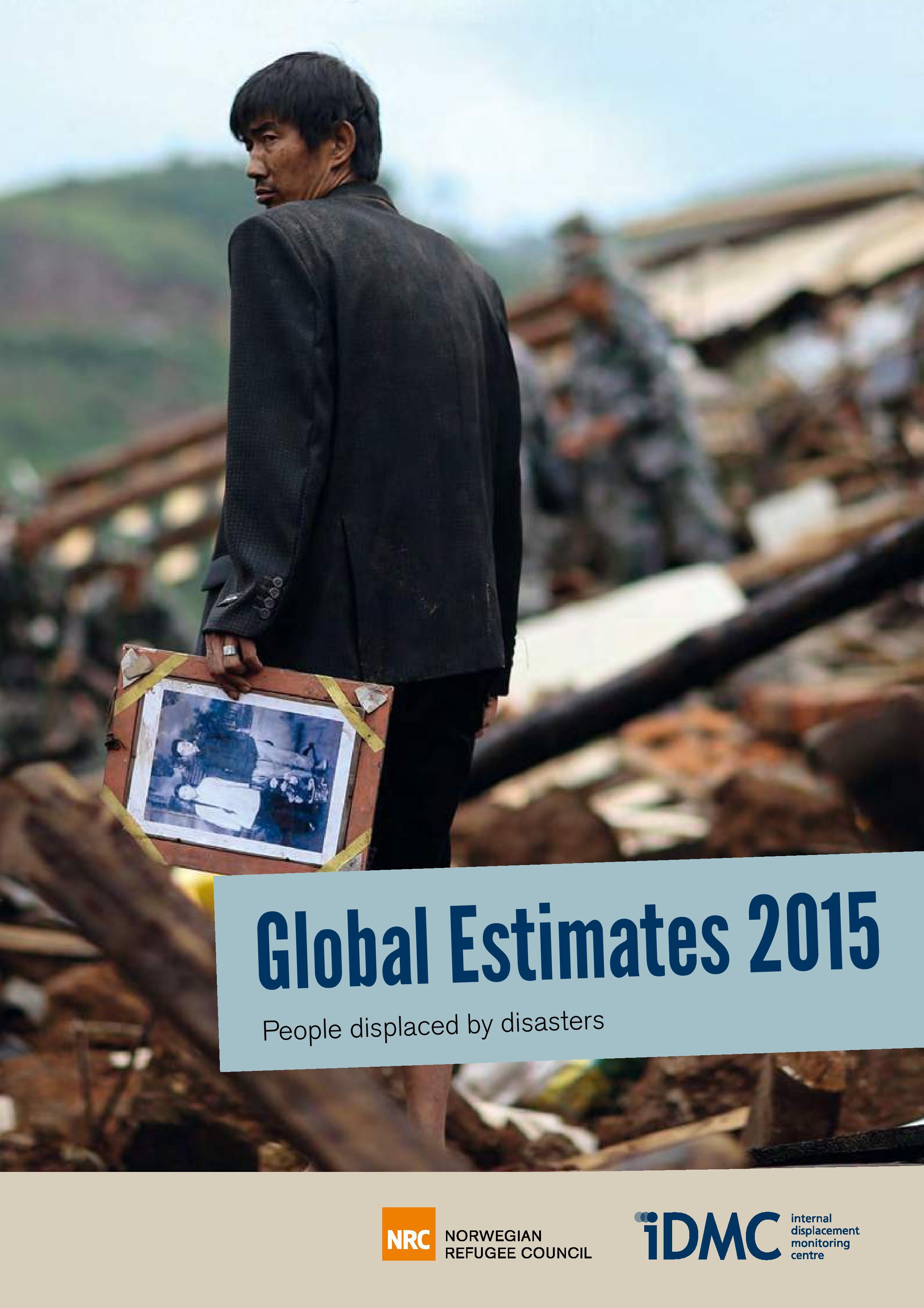 Global Estimates 2015 – People Displaced By Disasters