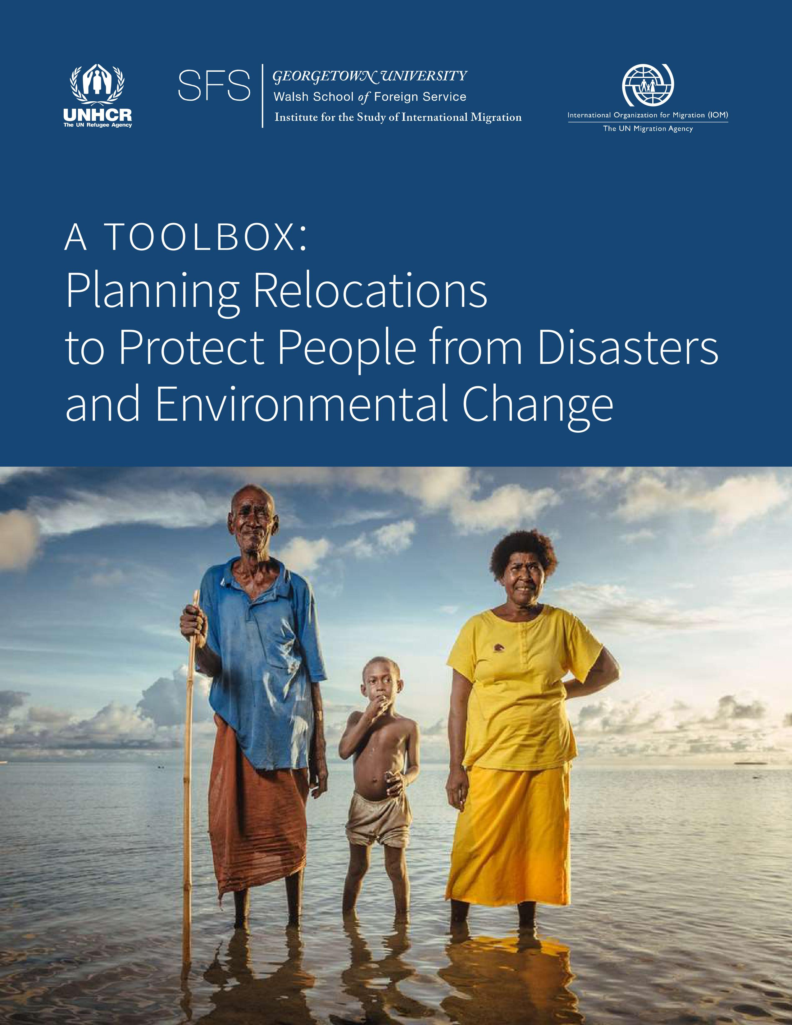 A Toolbox: Planning Relocations To Protect People From Disasters And Environmental Change