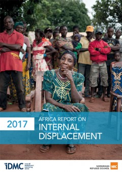 IDMC 2017 Africa Report On Internal Displacement