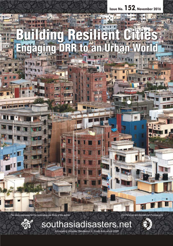 Building Resilient Cities Engaging DRR To An Urban World