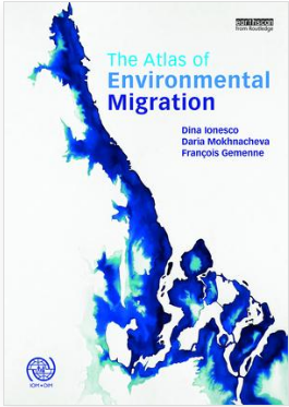 The Atlas Of Environmental Migration