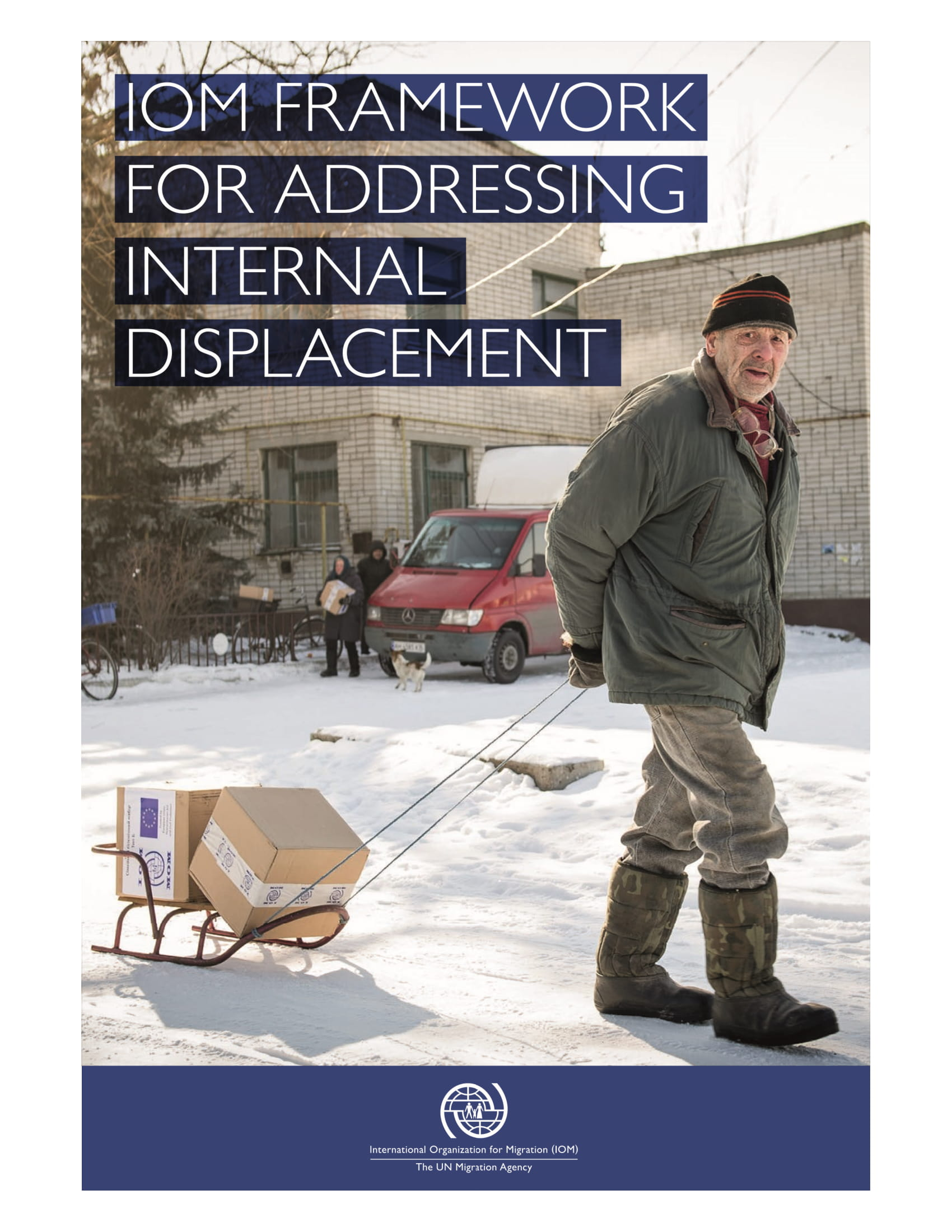 IOM Framework For Addressing Internal Displacement
