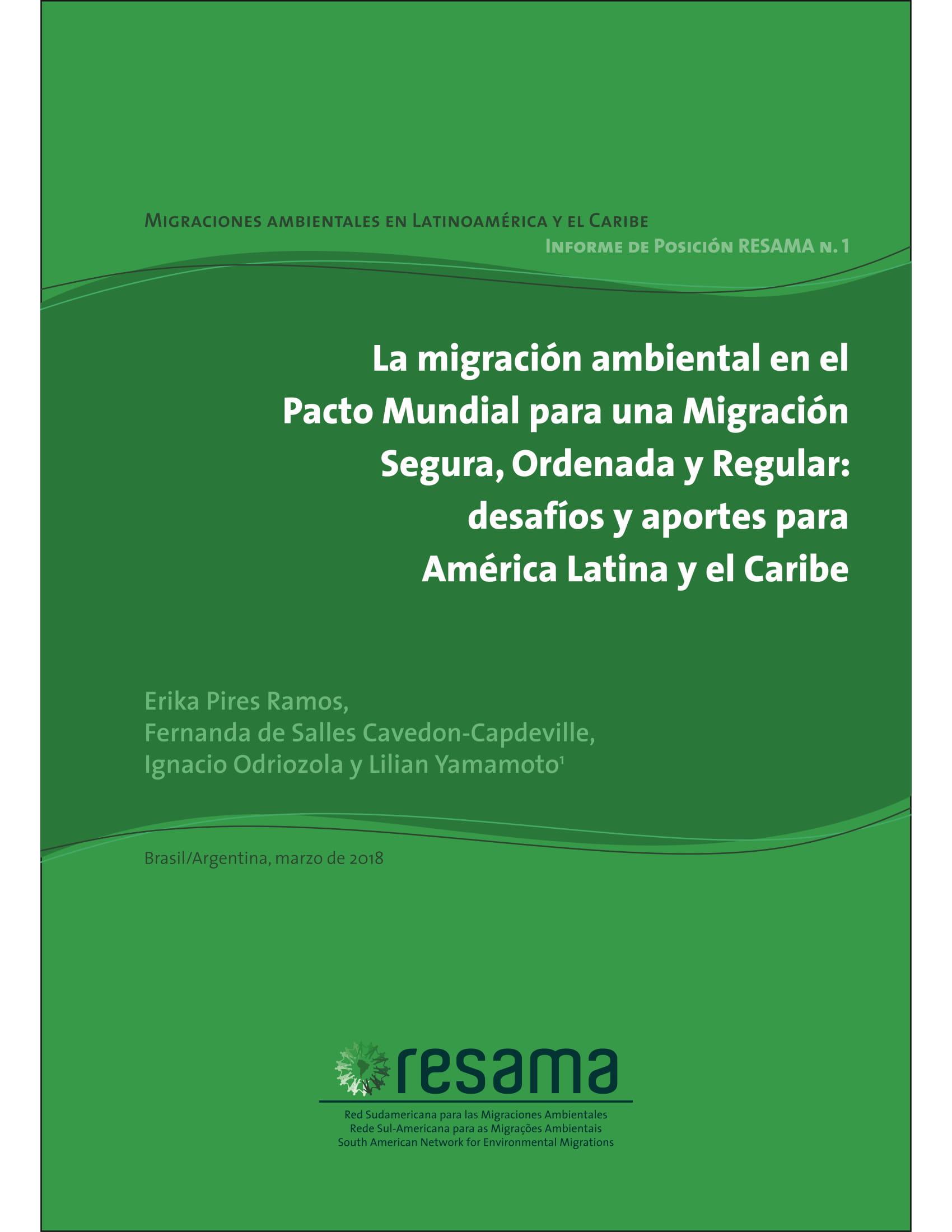 La Migracion Ambiental En El Pacto Mundial Para Una Migracion Segura, Ordenada Y Reguylar: Desafios Y Aportes Para America Latina Y El Caribe