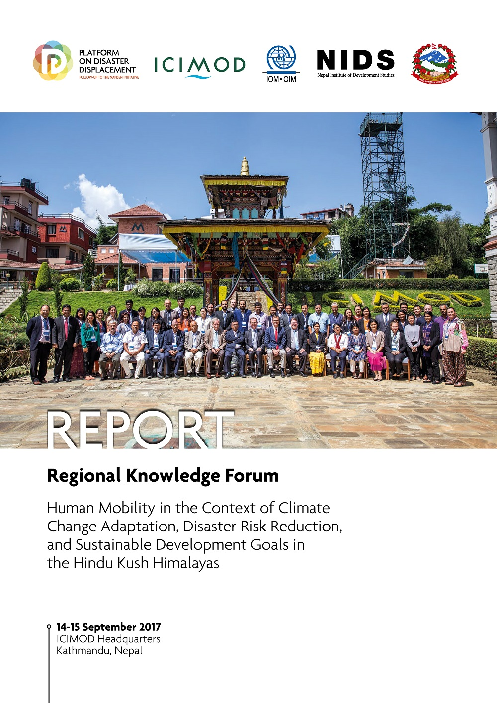 Report – Regional Knowledge Forum On Human Mobility In The Context Of Climate Change Adaptation, Disaster Risk Reduction, And Sustainable Development Goals In The Hindu Kush Himalayas