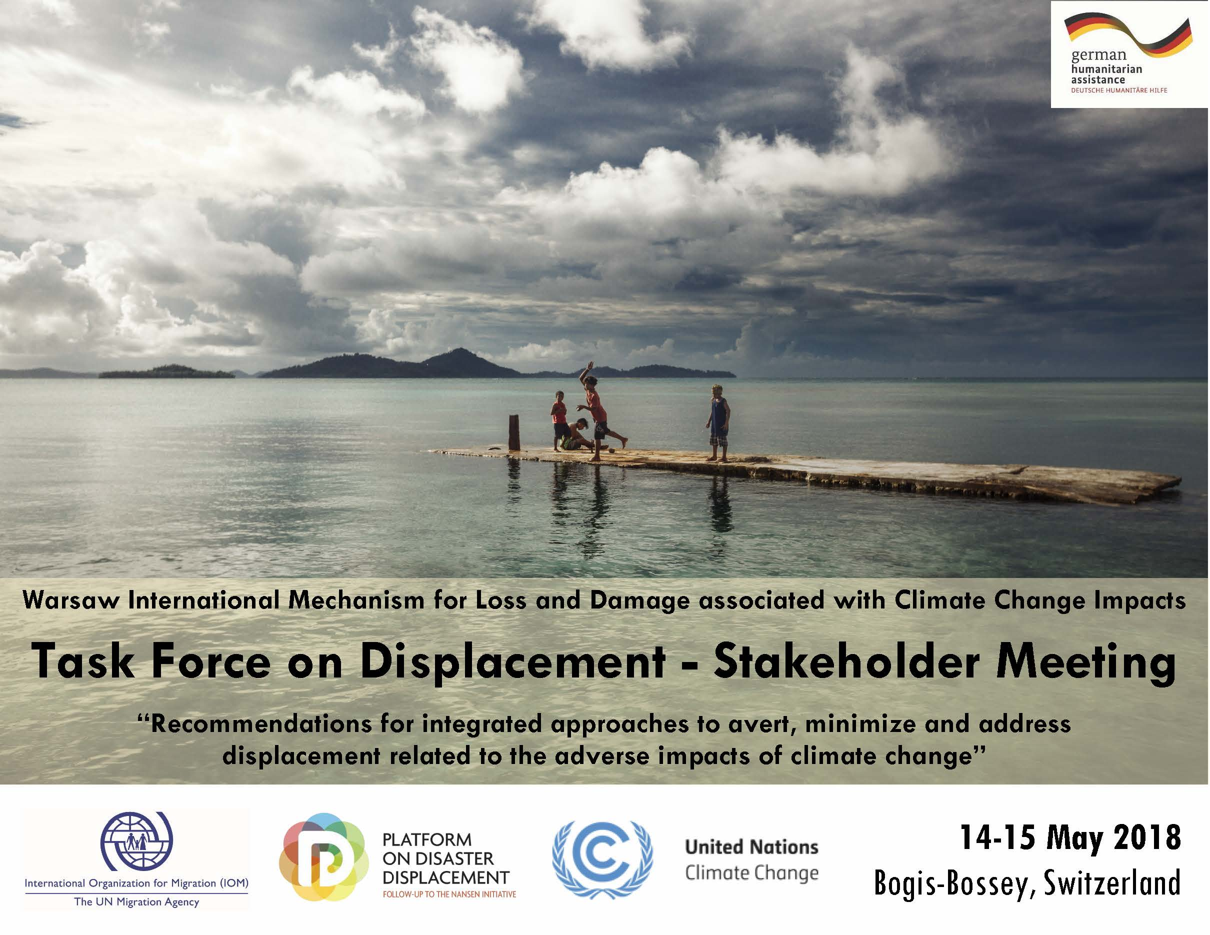 "Task Force On Displacement Stakeholder Meeting ""Recommendations For Integrated Approaches To Avert, Minimize And Address Displacement Related To The Adverse Impacts Of Climate Change"""