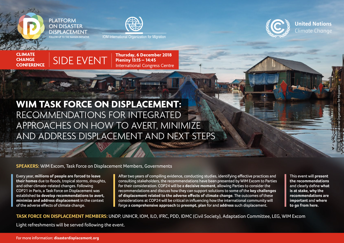 COP24 Side-event: WIM Task Force On Displacement: Recommendations For Integrated Approaches On How To Avert, Minimize And Address Displacement And Next Steps
