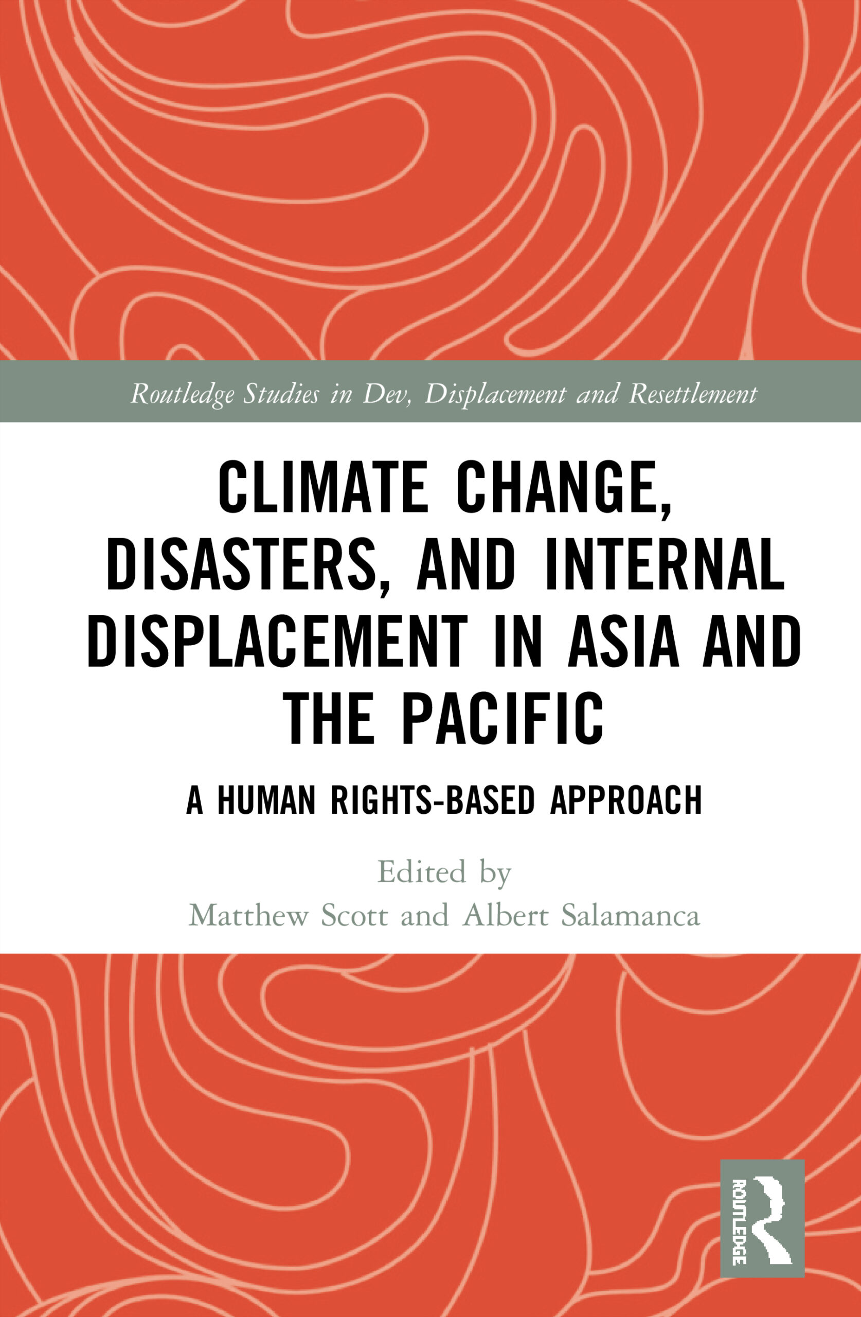 Cover Page: Red Background With Text Climate Change, Disasters And Internal Displacement In Asia And The Pacific: A Human Rights-based Approach