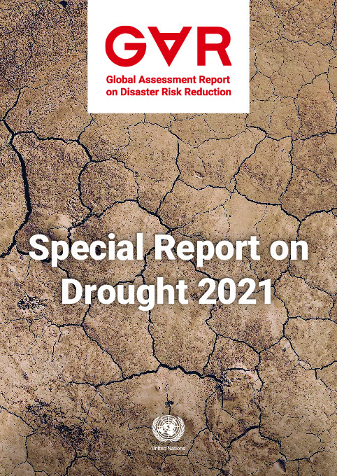Cover Image: Dry Cracked Earth With The Text GAR: Special Report On Drought 2021