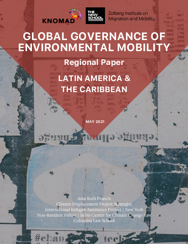 Cover Image: Shot Of A Wall Covered In Posters With Text: Global Governance Of Environmental Mobility Regional Paper: Latin America & The Caribbean